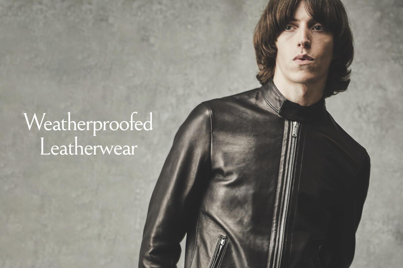 Weatherproofed  Leatherwear